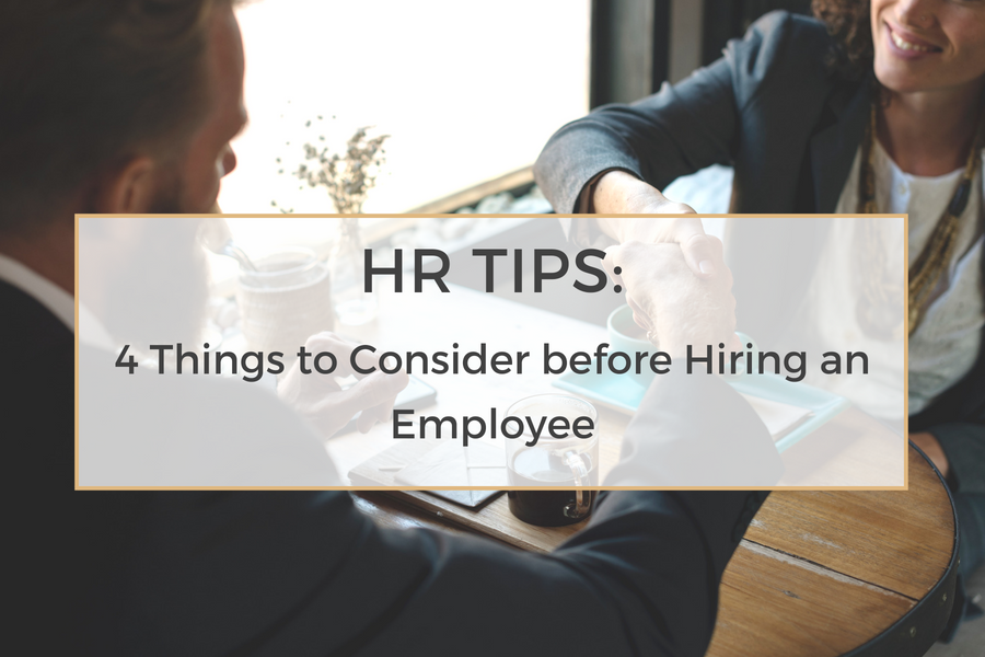 4 Things Every Small Business Needs to Know When Considering Hiring an Employee