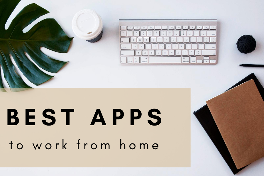 Best Apps To Work From Home
