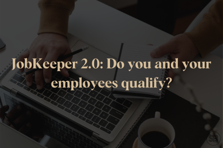 JobKeeper 2.0: Do You and Your Employees Qualify?