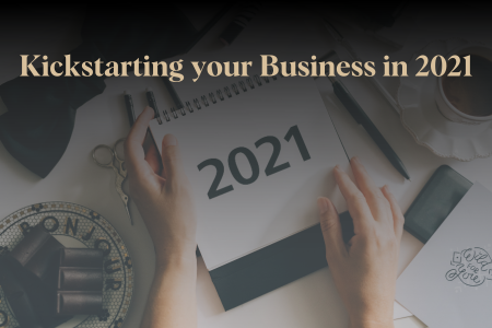 Kickstarting your Business in 2021
